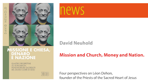 Léon Dehon: Mission and Church, Money and Nation. Four perspectives