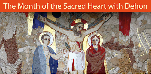 The Month of the Sacred Heart with Dehon