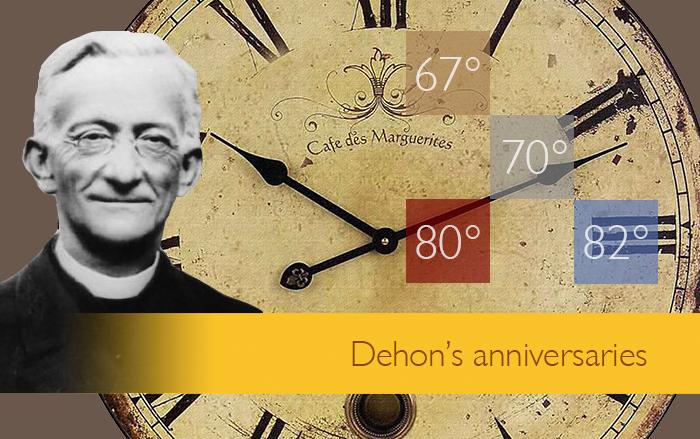 Dehon's anniversaries – as seen by him