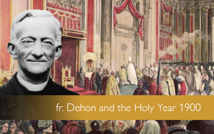 Fr. Dehon and the Holy Year 1900