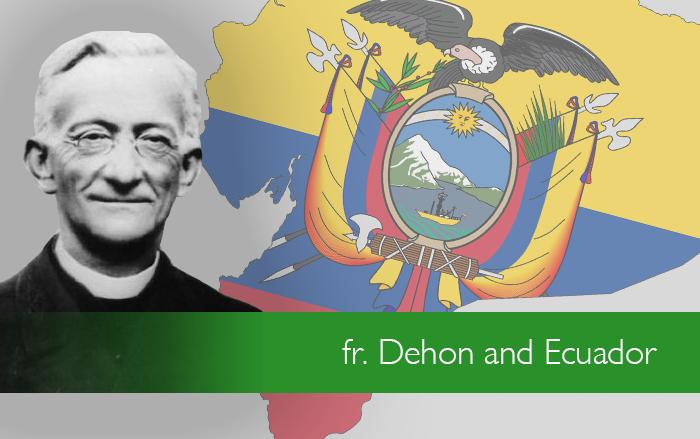 Dehon and Ecuador: a matter of the heart