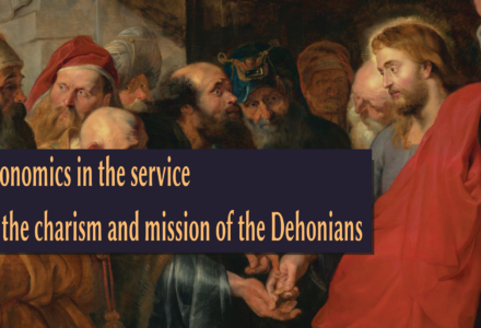 Economics in the service of the charism and mission of the Dehonians